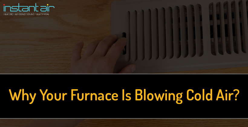 Furnace is Blowing Cold Air